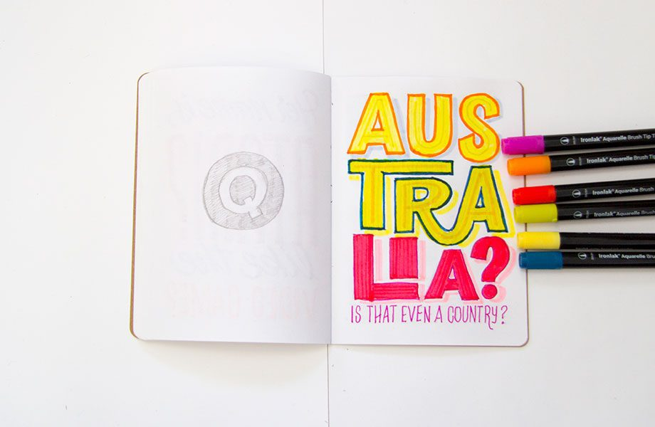 Australa-Is-That-Even-A-Country-Overheard-On-The-Subway-Brooklyn-Sketchbook-Project-handlettering-Ironlak-Aquarelle